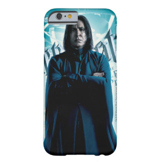 Severus Snape HPE6 1 Barely There iPhone 6 Case