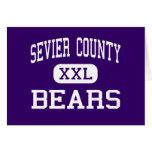 Sevier County - Bears - High - Sevierville Greeting Cards