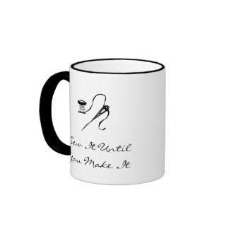 Sew It UntilYou Make It Ringer Coffee Mug