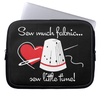 Sew Much Fabric Laptop Sleeve