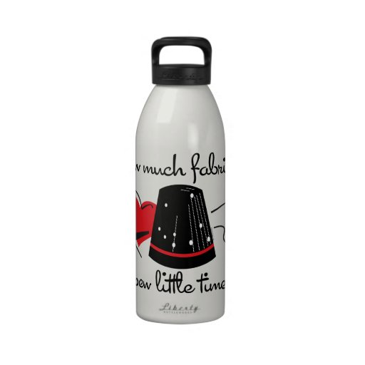 Sew Much Fabric Reusable Water Bottle