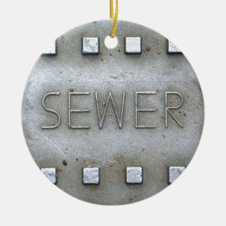 Sewer Ceramic Ornament