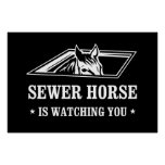 Sewer Horse is watching you Print