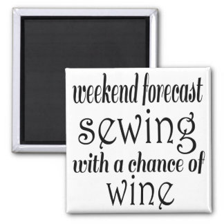 Sewing and Wine 2 Inch Square Magnet