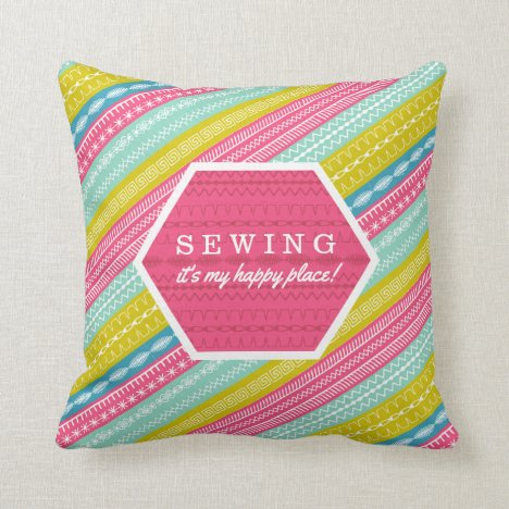 Sewing is my happy place boho aztec striped throw pillow
