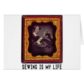 Sewing Is My Life Card
