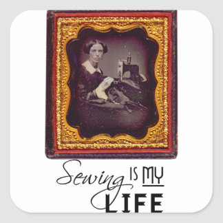 Sewing Is My Life Square Sticker