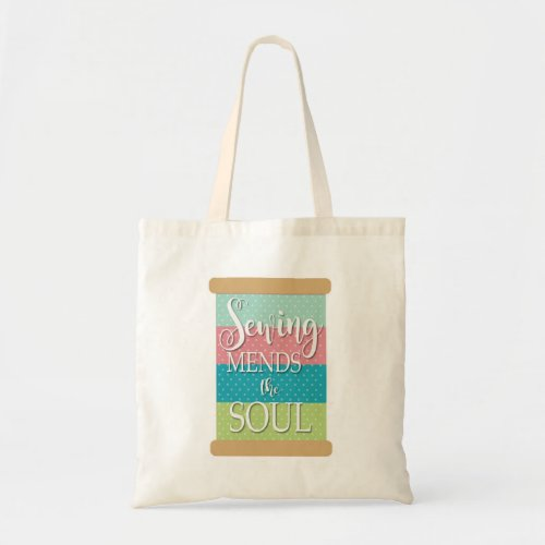 Sewing mends the soul tote bag