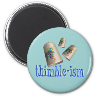 Sewing Thimble-ism Magnet