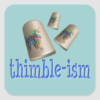 Sewing Thimble-ism Square Sticker
