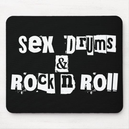 Sex Drums Rr Mouse Pad