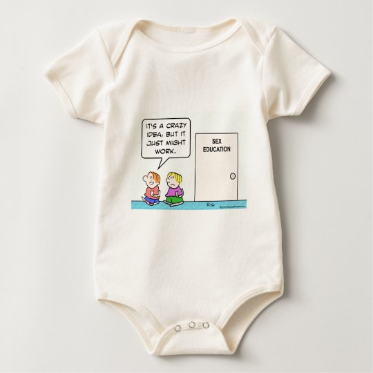 sex education crazy idea that just might work baby bodysuit