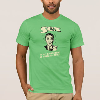 Sex: I'm Just Two People Short T-Shirt