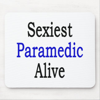 Sexiest Paramedic Alive Mouse Mats