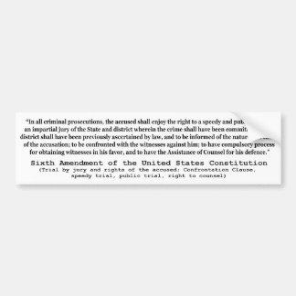 Sexta enmienda a la constitución de Estados Unidos Pegatina De Parachoque