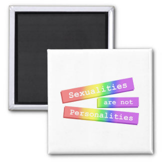 Sexualities Are Not Personalities Magnet 003