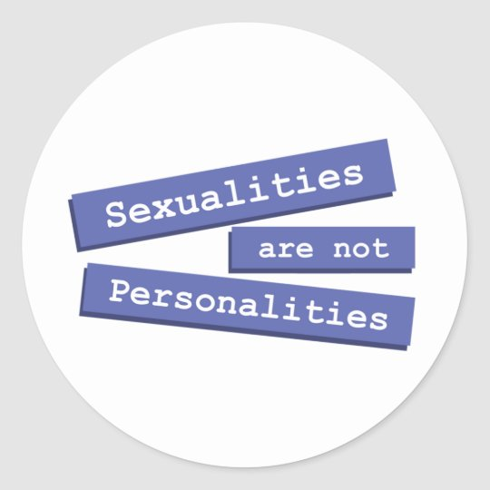 Sexualities Are Not Personalities Stickers 001