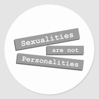 Sexualities Are Not Personalities Stickers 002