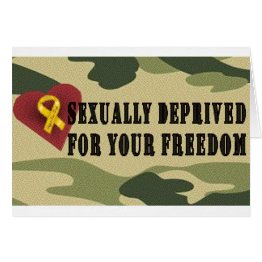 Sexually Deprived for Your Freedom Cards