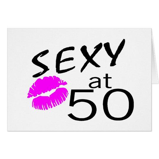 Sexy at 50 (Pink Kiss) Card