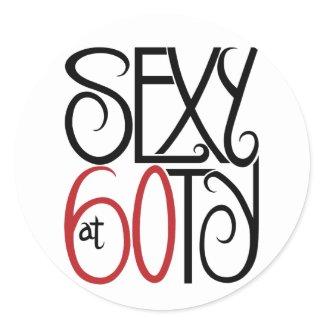 Sexy at 60ty Sticker sticker