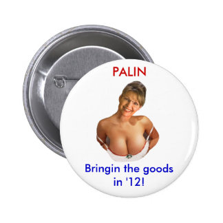 Sexy Palin! (2012 t shirts buttons magnet obama)