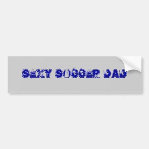 Sexy Soccer Dad Car Bumper Sticker