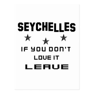 Seychelles If you don't love it, Leave Postcard