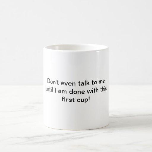Sez él toda la taza de café