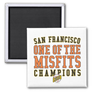 SF Baseball 'One of the Misfits' 2010 Champions 2 Inch Square Magnet