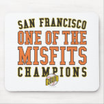 SF Baseball 'One of the Misfits' 2010 Champions Mouse Pad