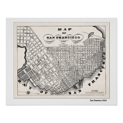 SF Map from 1854 Poster