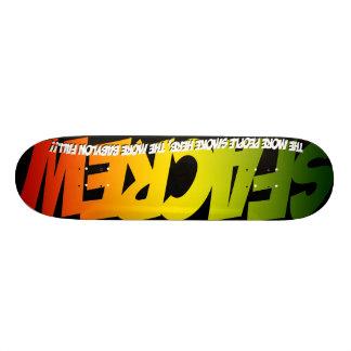 SFA Smoke Weed! Skateboard Deck