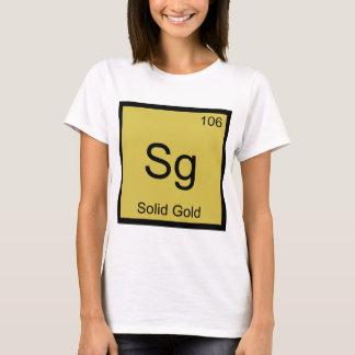 Sg - Solid Gold Chemistry Element Symbol T-Shirt