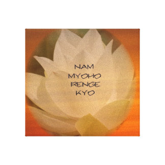 "SGI Buddhist Poster - Lotus ""Nam Myoho Renge Kyo"" Canvas Print"