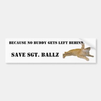 SGT. BALLZ THE CAT BUMPERSTICKER BUMPER STICKER