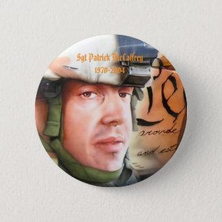 Sgt Patrick McCaffrey 1970-2994... Button