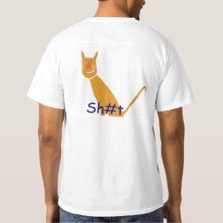 Sh#t eating Grin T-Shirt