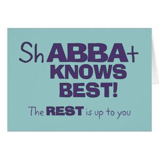 ShABBAt Abba Knows Best Card