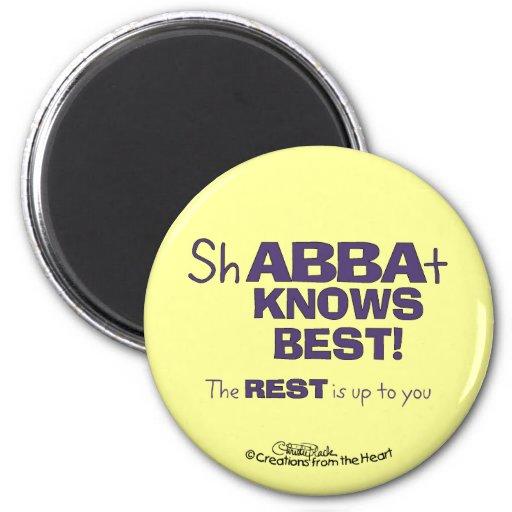 ShABBAt Abba sabe mejor Imán Para Frigorífico
