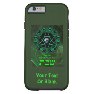 Shabbat - Earth Day Tough iPhone 6 Case