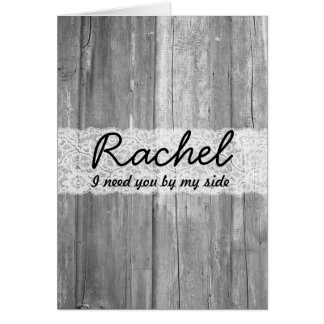 Shabby Chic Countr Gray Lace Wood Bridesmaid Card