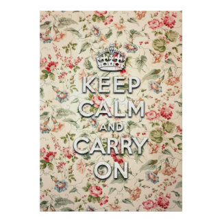 Shabby chic keep calm and carry on poster