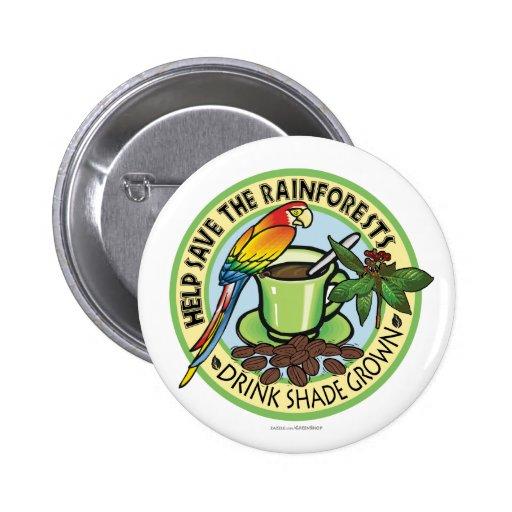 Shade Grown Coffee Pinback Button