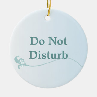Shaded Blue Do Not Disturb Door Hanger Christmas Tree Ornaments