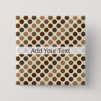 Shades of Brown Polka Dots by Shirley Taylor Pinback Button