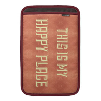 """Shades of Burgundy """"This is My Happy Place"""" Case Sleeves For MacBook Air"""