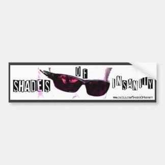 """Shades of Insanity"" bumper sicker Car Bumper Sticker"