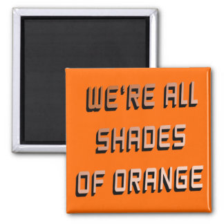 Shades of Orange Magnet