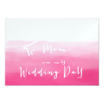 Shades of Pink Ombre - To Mom on My Wedding Day Card